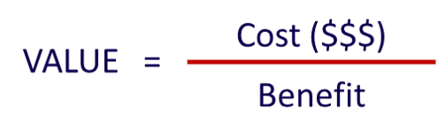 Value Vitals - Value equals cost divided by benefit - the value equation